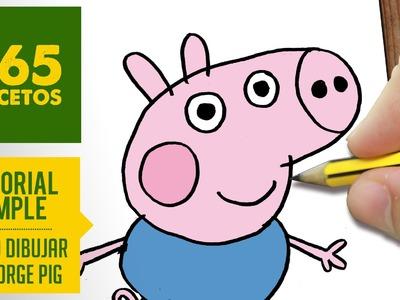 COMO DIBUJAR A GEORGE PIG PASO A PASO Y A LOS PERSONAJES DE LOS CAPITULOS DE PEPPA PIG - EN ESPAÑOL