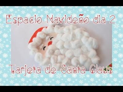 TUTORIAL Tarjeta de Santa Claus ✄ Dulce Scrap