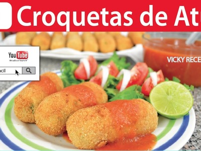CROQUETAS DE ATÚN   Vicky Receta Facil
