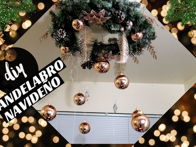 ROSE GOLD CHRISTMAS CHANDELIER|CANDELABRO NAVIDEÑO 2016kachis creations