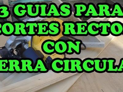 3 guías para cortes rectos con la sierra circular (Guide to skilsaw)