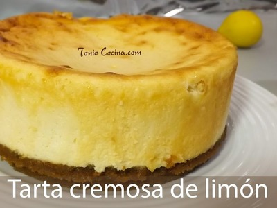 Tarta cremosa de LIMÓN, rápida y fácil | Lemon cake | Receta | Tonio Cocina 231