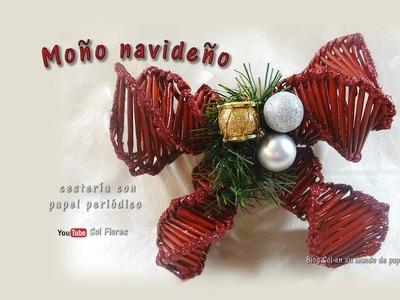 Moño navideño, cestería con papel periódico – Christmas wicker, basketry with newspaper