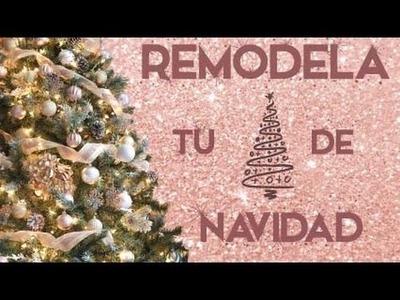 Remodela tu árbol de navidad en 6 pasos! - Carolina Ortiz