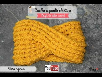 Crochet:  Cuello trenza a punto elástico (single rib stitch crochet)