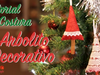 Tutorial de Costura - Como hacer un Arbolito decorativo - How to make a Decorative Christmas Tree