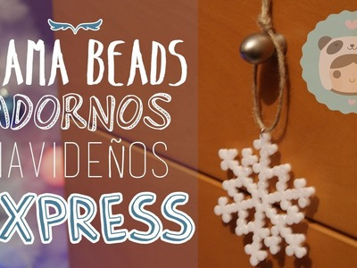 Adornos navideños con hama beads - DIY CHRISTMAS #2 ~ Exprés