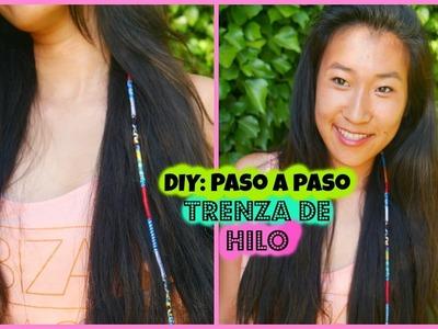 DIY: Trenza de hilo: Paso a Paso: Cómo hacer una trenza de hilo para el cabello