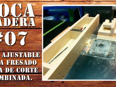 Guía para fresadora en la mesa multifunción - Adjustable Router Fence for the homemade table saw