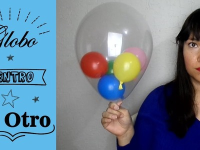 Como inflar y meter un globo dentro de otro globo (Mini Tips) | MaquiTips