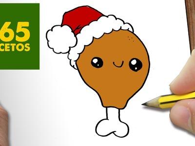 COMO DIBUJAR MUSLO DE POLLO PARA NAVIDAD PASO A PASO: Dibujos kawaii navideños - draw Chicken thigh