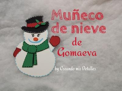 DIY Muñeco de nieve de gomaeva - foami (tutorial)