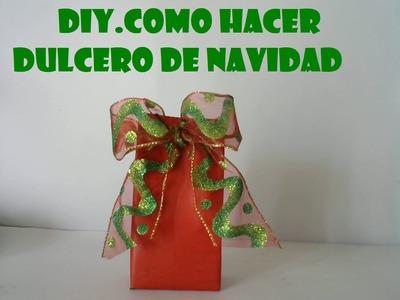 DIY.COMO HACER DULCERO DE NAVIDAD