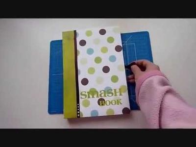 Scrapbook: My First Smash Book