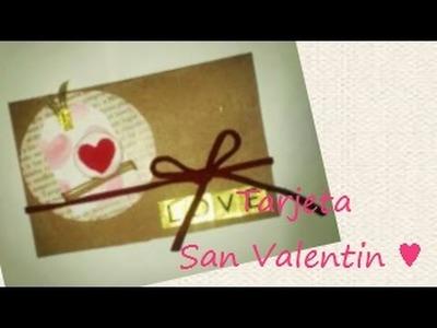 TUTORIAL San Valentin ♥ Tarjeta (Scrapbook) #1 Idea ♥
