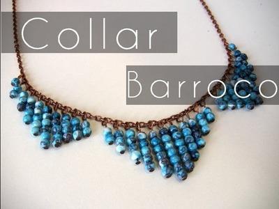 Bisuteria DIY - Collar estilo Barroco