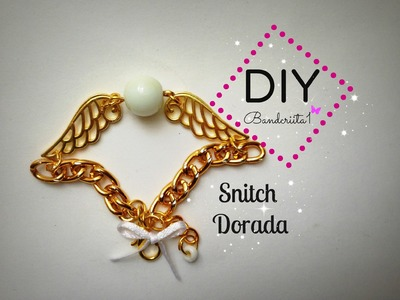 Pulsera Snitch Dorada Tutorial DIY