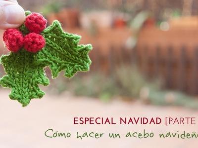 Cómo hacer un acebo de ganchillo para Navidad | How to crochet a holly plant for Chrsitmas