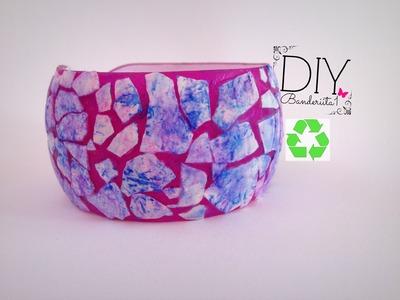 DIY Pulsera Reciclada. Recycled Bracelet Tutorial