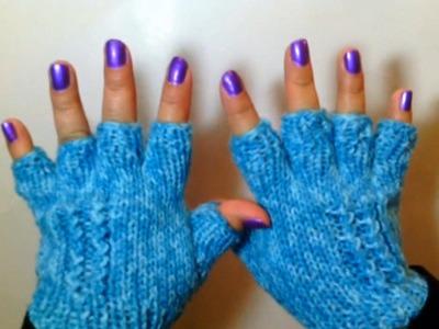Como hacer unos Lindos Guantes de Invierno. How to Knit Half Finger Gloves