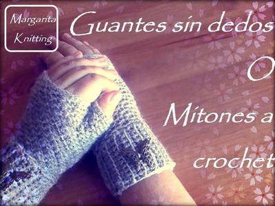 Guantes sin dedos o mitones a crochet (zurdo)
