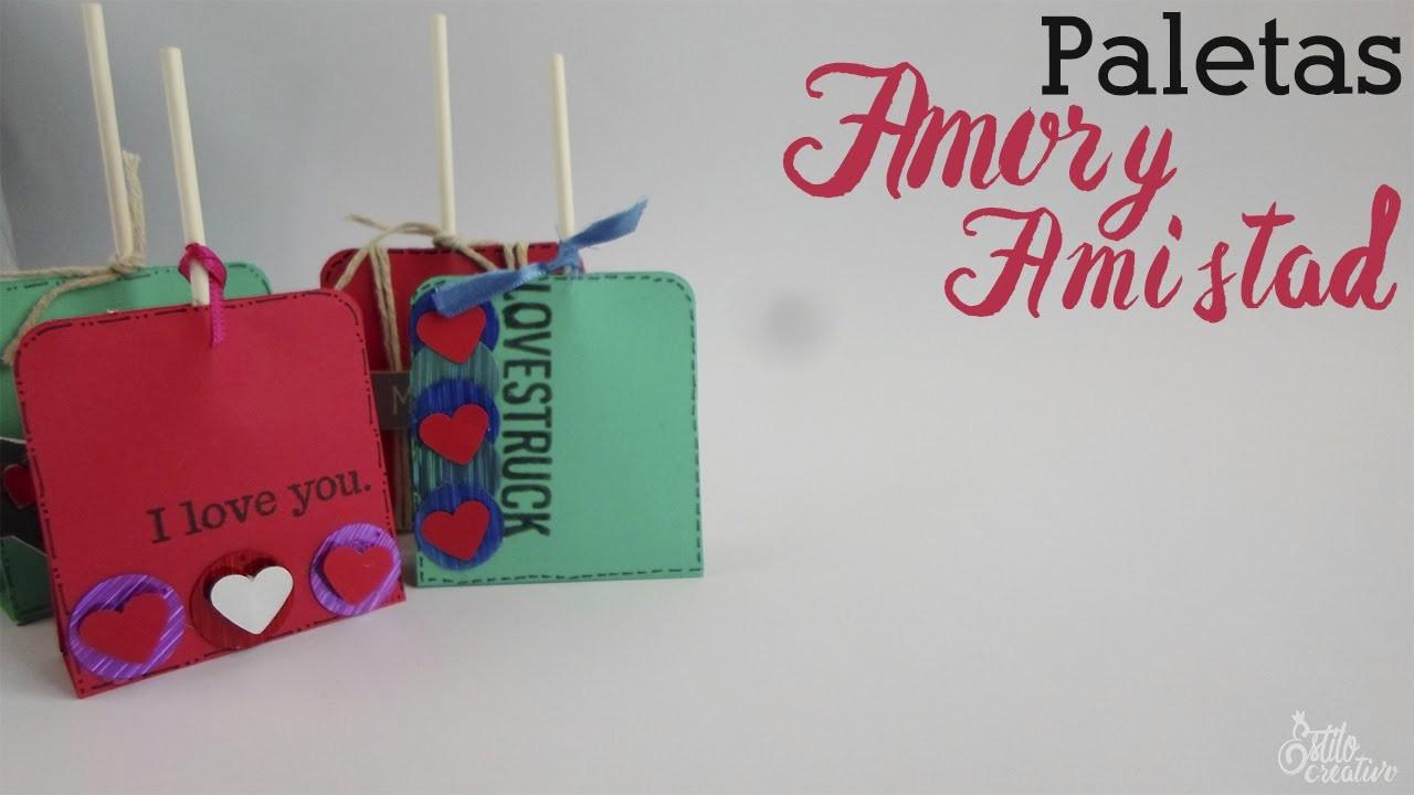 Paletas Amor y Amistad || Paper Crafting || (San Valentin)