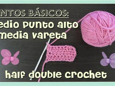 Puntos básicos: media vareta o medio punto alto. (Half double crochet) AMIGURUMI- tejido crochet