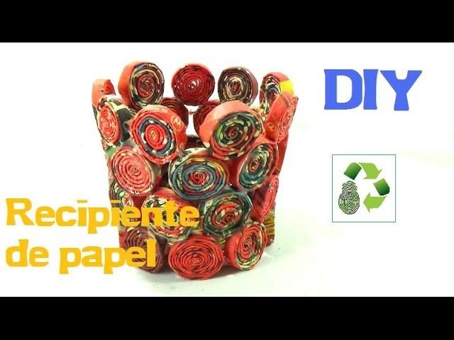 25. DIY RECIPIENTE (RECICLAJE DE PAPEL)