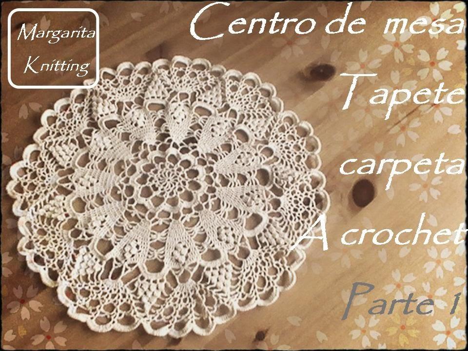 Centro de mesa, tapete, carpeta a crochet, parte 1 (diestro)