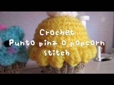 Crochet y amigurumi : Punto piña o popcorn stitch