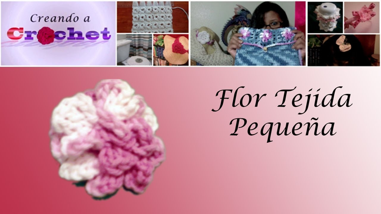 Rosa tejida pequeña -Tutorial de tejido crochet