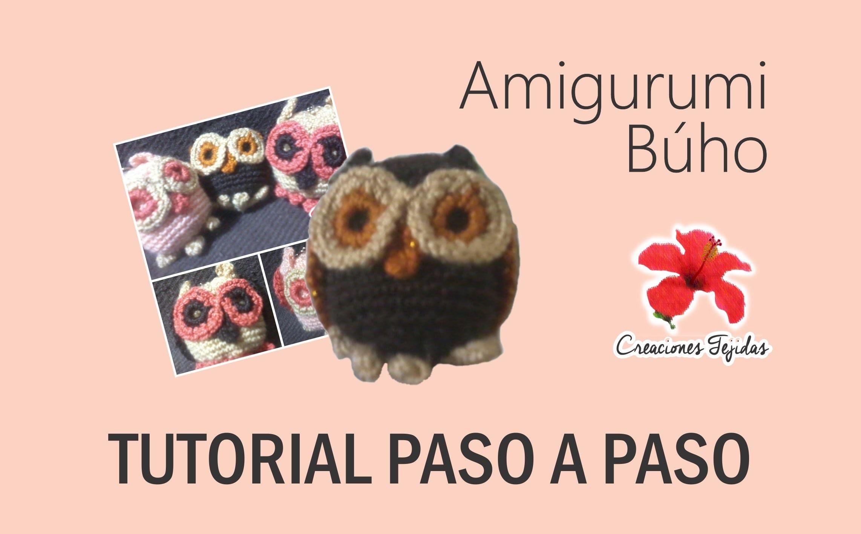 #T10 Tutorial Paso a Paso - Buho Amigurumi a Crochet