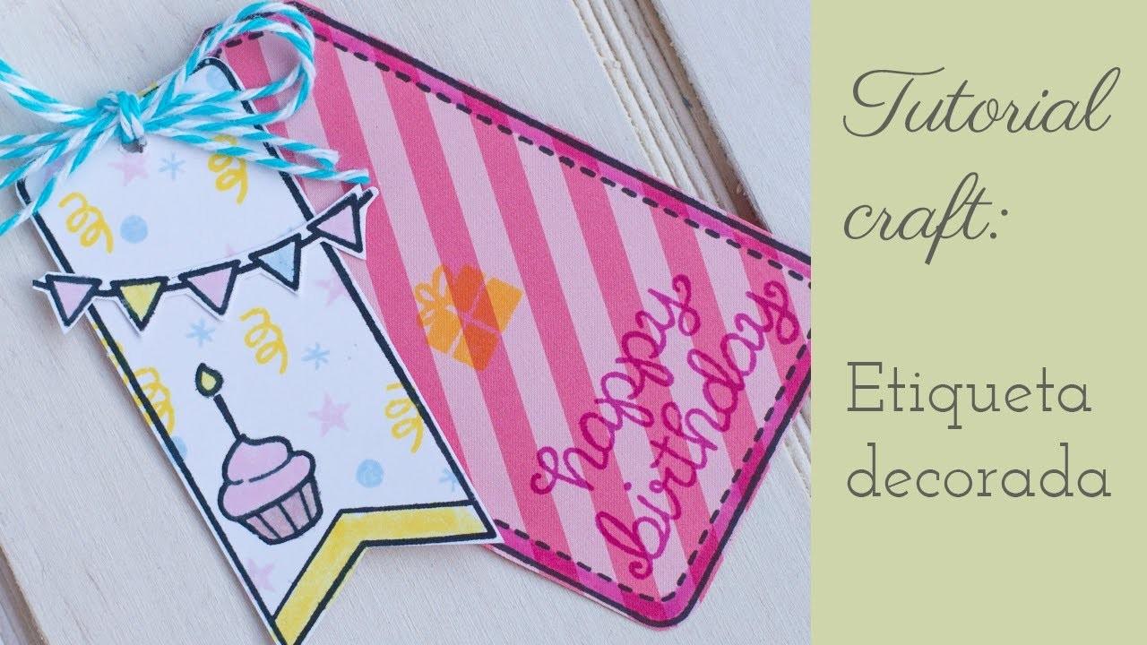 Tutorial Crafts: Como hacer una etiqueta decorada con sellos