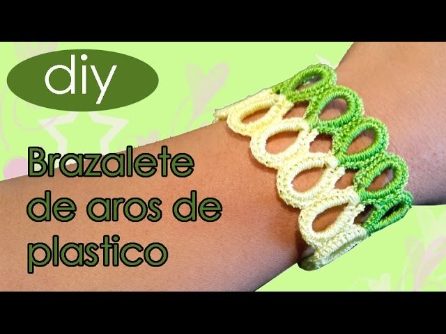 #Brazalete #Aros de plastico #Moños #Crochet