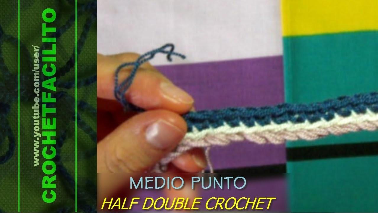 CROCHET - MEDIO PUNTO - HALF DOUBLE CROCHET