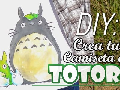 [DIY] CREA TU CAMISETA DE TOTORO! | MAKE A TOTORO T-SHIRT! -TUTORIAL