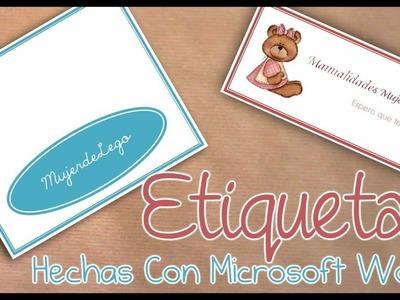 DIY. HTM: Como hacer etiquetas para tus bolsitas con Microsoft Word 2007