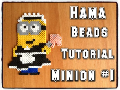 Hama Beads Tutorial | Minion #1