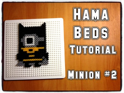 Hama Beads Tutorial | Minion #2