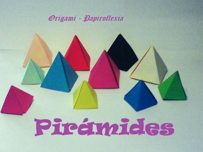 Origami - Papiroflexia. Pirámides de papel, muy fáciles y rápidas