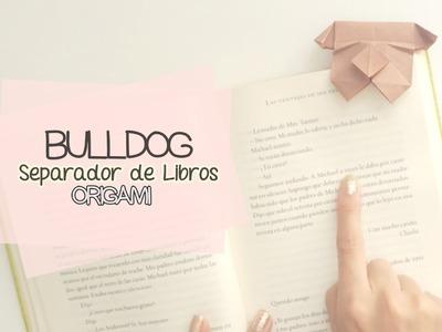 """SEPARADOR DE LIBROS """"BULLDOG"""" ORIGAMI (fácil) ♥"""