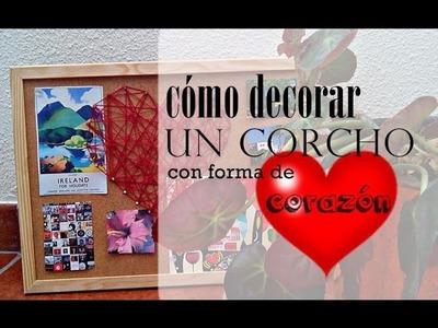 Tutorial DIY | Idea para decorar un CORCHO ♥