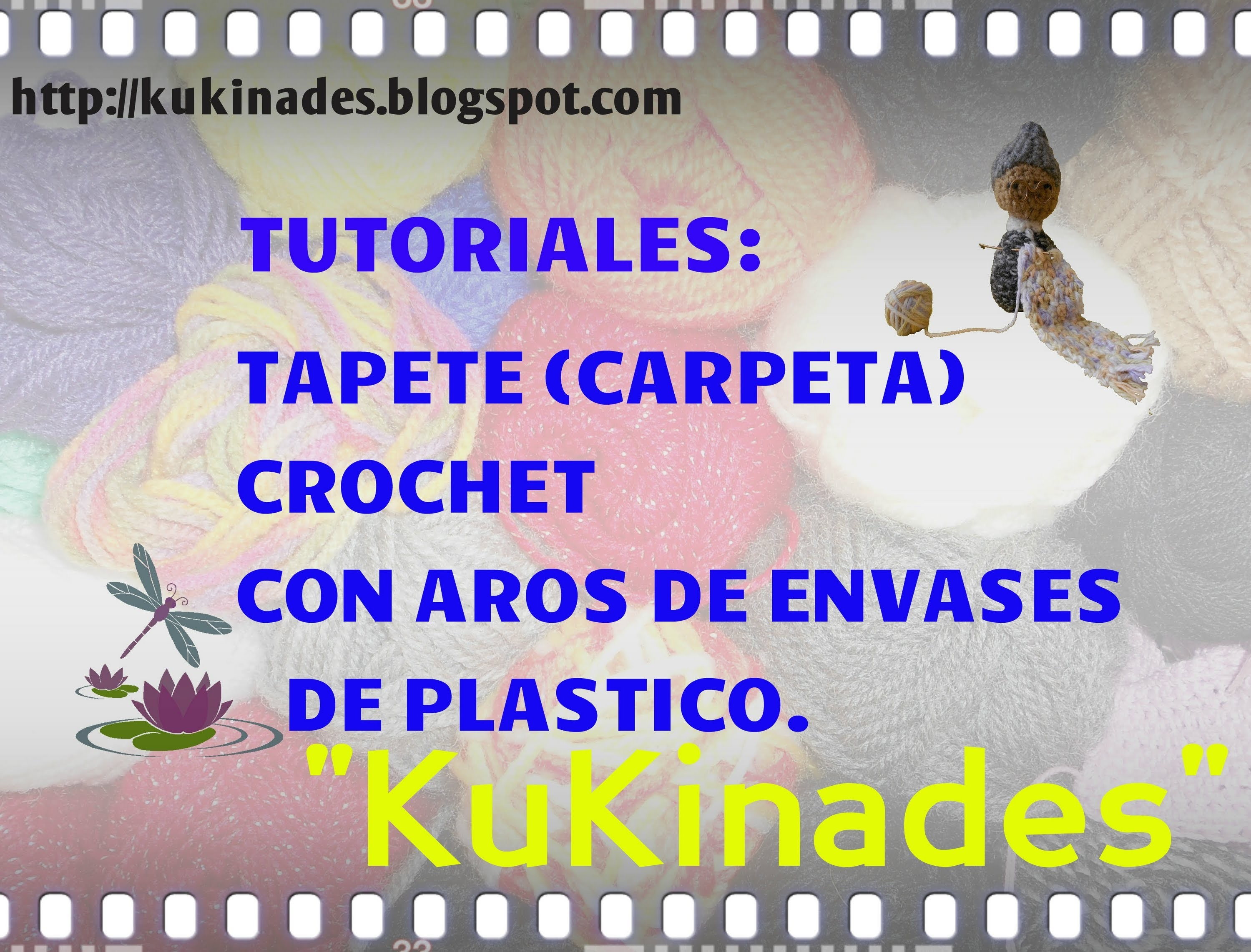 TUTORIAL. TAPETE (CARPETA) CROCHET, CON AROS RECICLADOS.