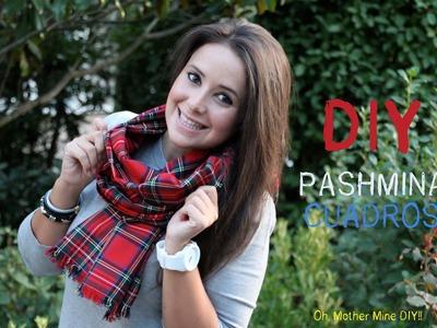 DIY Como hacer una pashmina de cuadros escoceses