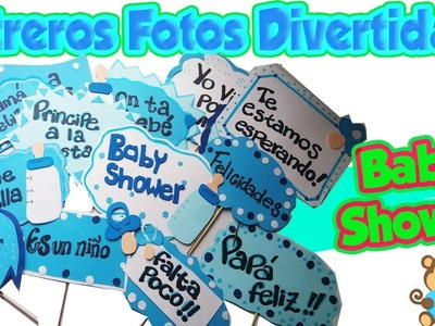 BABY SHOWER NIÑO????LETREROS FOTOS DIVERTIDAS ???? -DIY MANUALIDADES