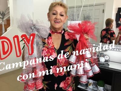 CAMPANAS NAVIDEÑAS. DIY FACIL. MANUALIDAD CON MI MAMI