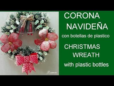 Corona Navideña. Christmas wreath con botellas de plastico.with plastic bottles