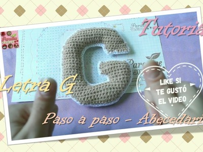 Crochet ganchillo letra G - paso a paso abecedario