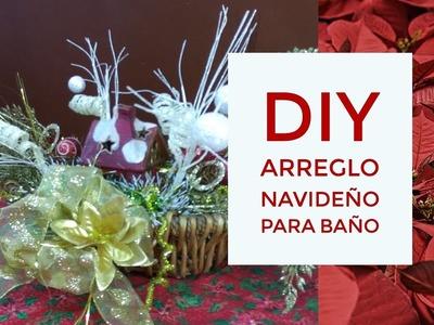 DIY - ARREGLO NAVIDEÑO PARA BAÑO