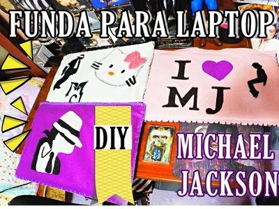 Fundas Michael Jackson para tu laptop DIY ♥